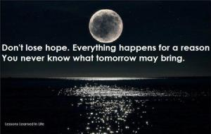 Don't lose hope
